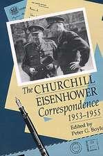 The Churchill-Eisenhower Correspondence, 1953-1955