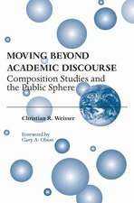 Moving Beyond Academic Discourse: Composition Studies and the Public Sphere