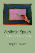 Aesthetic Spaces: The Place of Art in Film