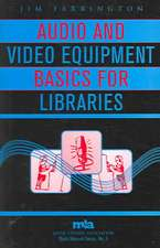 Audio and Video Equipment Basics for Libraries
