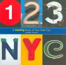 123 NYC:  A Counting Book of New York City