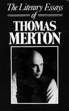 The Literary Essays of Thomas Merton