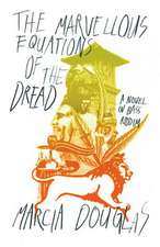 The Marvellous Equations of the Dread – A Novel in Bass Riddim