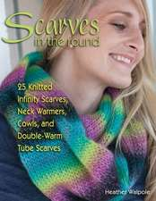 Scarves in the Round