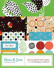 Dots and Jots Mix and Match Gift Bags:  Intimacy and Design
