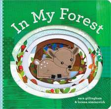 In My Forest [With Finger Puppets]:  A Classic Illustrated Edition