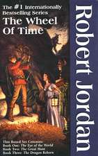 The Wheel of Time, Boxed Set I, Books 1-3: Box Set: The Eye of the World, the Great Hunt, the Dragon Reborn