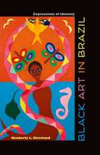 Black Art in Brazil:  Expressions of Identity