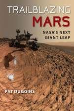 Trailblazing Mars