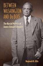 Ellis, R:  Between Washington and Du Bois