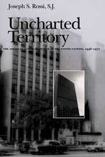 Uncharted Territory:  The American Catholic Church at the United Nations, 1946-1972