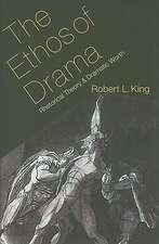 The Ethos of Drama:  Rhetorical Theory and Dramatic Worth