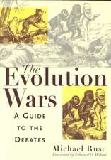 The Evolution Wars: A Guide to the Debates