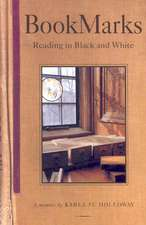 Bookmarks: Reading in Black and White, First Paperback Edition