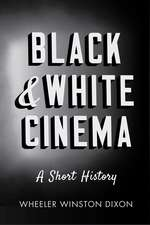 Black and White Cinema: A Short History
