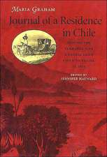 Journal of a Residence in Chile During the Year 1822, and a Voyage from Chile to Brazil