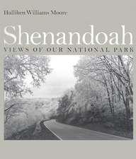 Shenandoah:  Views of Our National Park