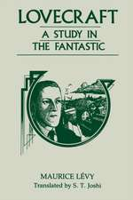 Lovecraft:  A Study in the Fantastic