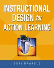 Instructional Design for Action Learning