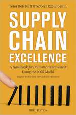 Supply Chain Excellence: A Handbook for Dramatic Improvement Using the SCOR Model: A Handbook for Dramatic Improvement Using the SCOR Model