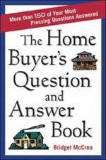 THE HOME BUYER'S QUESTION AND