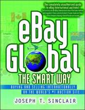 eBay Global the Smart Way - Buying and Selling Internationally on the World's #1 Auctions Site
