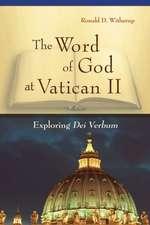 The Word of God at Vatican II:  Exploring Dei Verbum