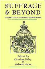Suffrage and Beyond:  International Feminist Perspectives