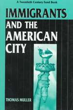 Immigrants and the American City
