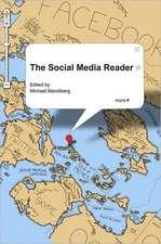 The Social Media Reader:  A Multidimensional Approach
