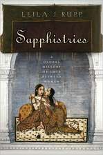 Sapphistries:  A Global History of Love Between Women