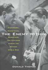 The Enemy Within:  Hucksters, Racketeers, Deserters, and Civilians During the Second World War