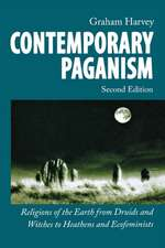 Contemporary Paganism: Religions of the Earth from Druids and Witches to Heathens and Ecofeminists