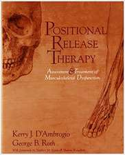 Positional Release Therapy: Assessment & Treatment of Musculoskeletal Dysfunction