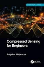COMPRESSED SENSING FOR ENGINEERS