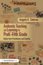 Teaching and Learning in the Authentic Classroom