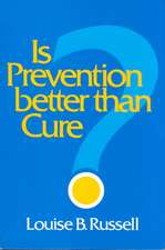 Is Prevention Better than Cure?