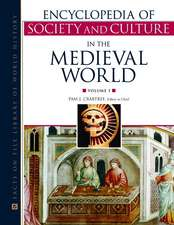 Encyclopedia of Society and Culture in the Medieval World, 4-Volume Set