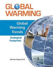 Global Warming Trends:  Ecological Footprints