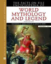 The Facts on File Encyclopedia of World Mythology and Legend, 2-Volume Set