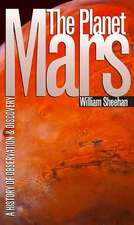The Planet Mars: A History of Observation and Discovery