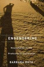Engendering Households in the Prehistoric Southwest
