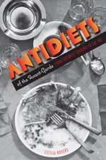 Antidiets of the Avant-Garde: From Futurist Cooking to Eat Art