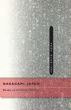 Nakagami, Japan: Buraku and the Writing of Ethnicity