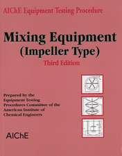 AIChE Equipment Testing Procedure – Mixing Equipment (Impeller Type)