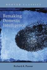 Remaking Domestic Intelligence