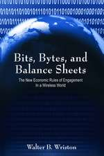 Bits, Bytes, and Balance Sheets: The New Economic Rules of Engagement in a Wireless World