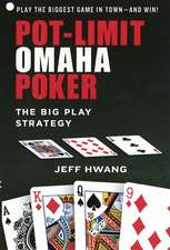 Pot-limit Omaha Poker: The Big Play Strategy
