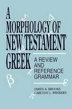 A Morphology of New Testament Greek