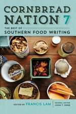 Cornbread Nation 7:  The Best of Southern Food Writing